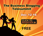 Business Blogging Telesummit 150